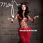 Maya Dem Qua E Mo Thay Anh