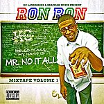 Ron-Ron Mr. No It All