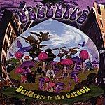 Deee-Lite Dewdrops In The Garden