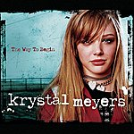 Krystal Meyers The Way To Begin (Chr Version With Edit)