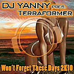 Terraformer Won't Forget These Days 2k10 (Electro Edition)