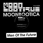 Moonbootica Men Of The Future (2-Track Single)