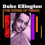 Duke Ellington & His Orchestra The Swing Of Things