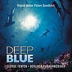 George Fenton Deep Blue: Original Motion Picture Soundtrack