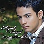 Miguel Angel Al Romantico De Siempre