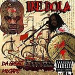Ike Dola Ike Dola Da Great Mixtape