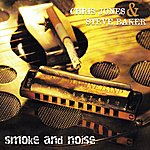 Chris Jones Smoke And Noise
