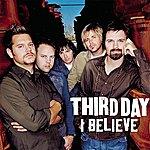 Third Day I Believe (Single)