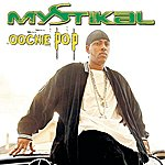 Mystikal Oochie Pop (Edited)