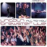 Lincoln Brewster All To You...Live