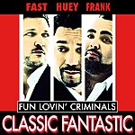 Fun Lovin' Criminals Classic Fantastic (3-Track Maxi-Single)