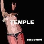 Temple Seduction