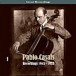 Sir Adrian Boult Pablo Casals, Volume 1 - Recordings 1945 - 1953
