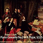 George Szell Piano Concerto No. 2 In A Major, S. 125