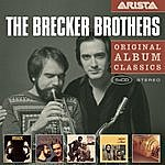 Brecker Brothers Original Album Classics