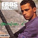 Eros Ramazzotti Musica E'