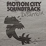 Motion City Soundtrack Disappear (Single)