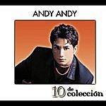 Andy Andy 10 De Colección