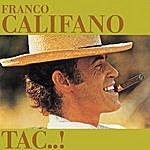 Franco Califano Tac..!