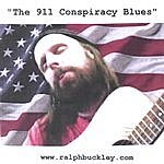 Ralph Buckley The 9/11 Conspiracy Blues