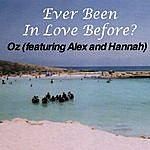 Oz Ever Been In Love Before