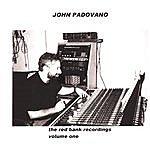 John Padovano The Red Bank Recordings: Volume One