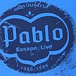 Pablo Escape/Live 1986-1988