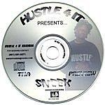 Sneek Hustle 4 It