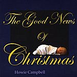 Howie Campbell The Good News Of Christmas