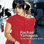 Rachael Yamagata Be Be Your Love (Live At The Loft)