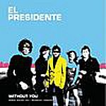 El Presidente Without You (Boris Salon Mix)(Russian Version)