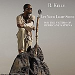 R. Kelly Let Your Light Shine (Single)