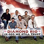 Diamond Rio In God We Still Trust (Single)