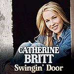 Catherine Britt Swingin' Door (Single)