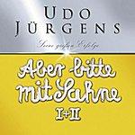 Udo Jürgens Aber Bitte Mit Sahne - Jubiläumsedition