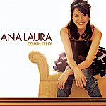 Ana Laura Completely (Single)