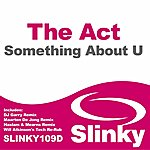 The Act Something About U (4-Track Maxi-Single)