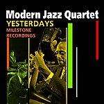 The Modern Jazz Quartet Yesterdays(Milestone Recordings)