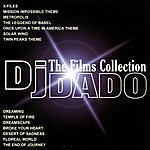 DJ Dado The Films Collection