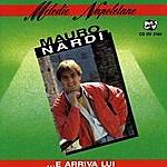 Mauro Nardi ...e Arriva Lui