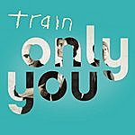 Train Only You (Single)