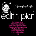 Edith Piaf Edith Piaf Greatest Hits (The Best Of Collection)