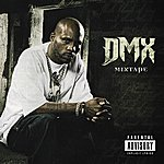 DMX DMX Mixtape (Parental Advisory)
