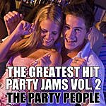 Party People The Greatest Hit Party Jams Vol. 2