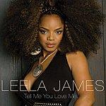 Leela James Tell Me You Love Me (Single)