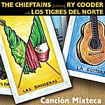 The Chieftains Cancion Mixteca (Single)