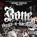 Bone Thugs-N-Harmony Bone Thugs-N-Harmony (Parental Advisory)