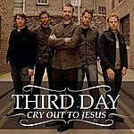 Third Day Cry Out To Jesus (AC Mix)