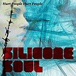Silicone Soul Hurt People Hurt People (4-Track Maxi-Single)