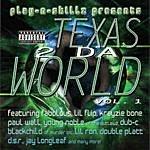 Play-N-Skillz Texas 2 Da World Vol. 1